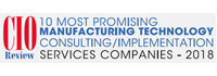 Top 10 Manufacturing Technology Consulting/Implementation Services Companies - 2018