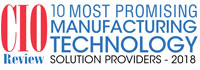 10 Most Promising Manufacturing Technology Solution Providers - 2018