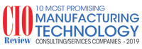 Top 10 Manufacturing Technology Consulting/Services Companies - 2019